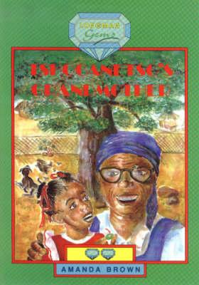 Tshoganetso's Grandmother by Professor Anne Rice