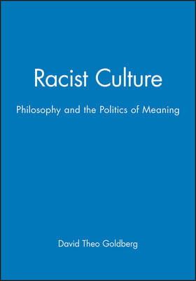Racist Culture by David Theo Goldberg
