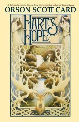 Hart's Hope by Orson Scott Card