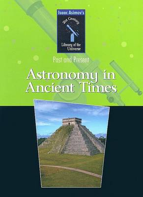 Astronomy in Ancient Times by Isaac Asimov