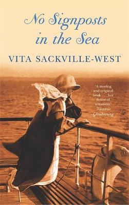 No Signposts In The Sea by Vita Sackville-West