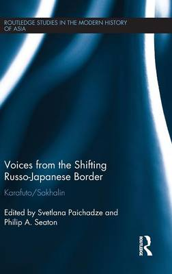 Voices from the Shifting Russo-Japanese Border book