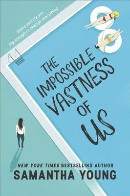 The Impossible Vastness of Us by Samantha Young