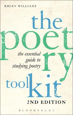 The Poetry Toolkit: The Essential Guide to Studying Poetry by Rhian Williams