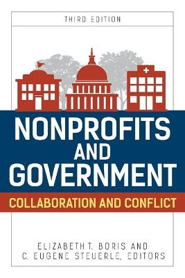 Nonprofits and Government: Collaboration and Conflict book