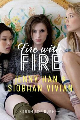 Fire with Fire by Jenny Han