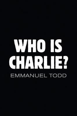Who Is Charlie? - Xenophobia and the New Middle   Class book