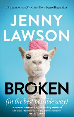 Broken: in the Best Possible Way by Jenny Lawson