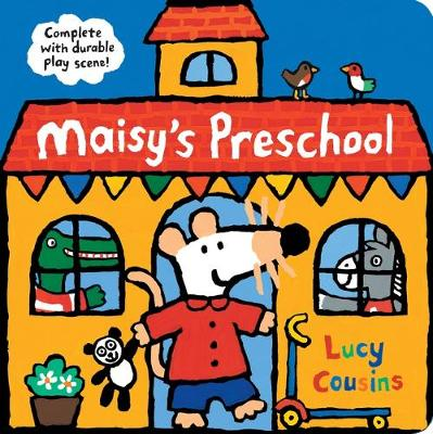Maisy's Preschool: Complete with Durable Play Scene book