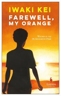 Farewell, My Orange by Iwaki Kei