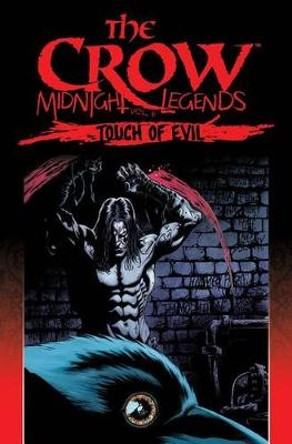 The Crow Midnight Legends Volume 6 Touch Of Evil by John Kuramoto