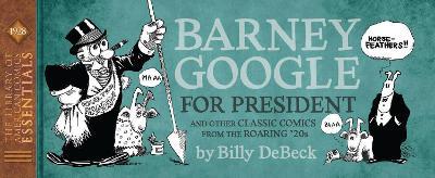 LOAC Essentials Volume 14: Barney Google, 1928 book