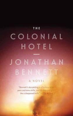 Colonial Hotel by Jonathan Bennett