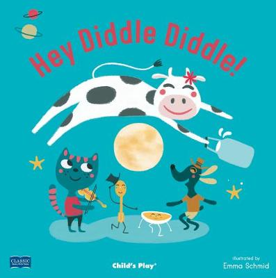 Hey Diddle Diddle by Emma Schmid