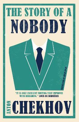 The Story of a Nobody by Anton Chekhov