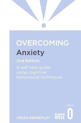 Overcoming Anxiety, 2nd Edition by Helen Kennerley