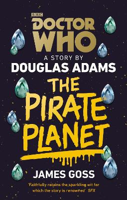 Doctor Who: The Pirate Planet by Douglas Adams