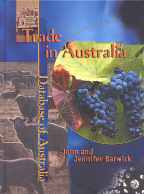 Trade in Australia (Database of Australia) by John Barwick