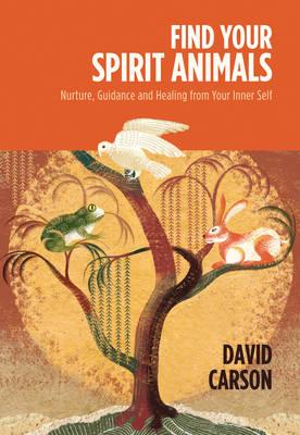 Find Your Spirit Animals by David Carson