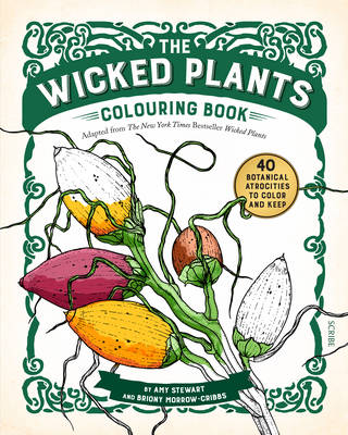 Wicked Plants Colouring Book by Amy Stewart