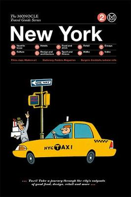 The Monocle Travel Guide to New York: Updated Version by Monocle