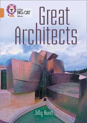 Great Architects by Jilly Hunt