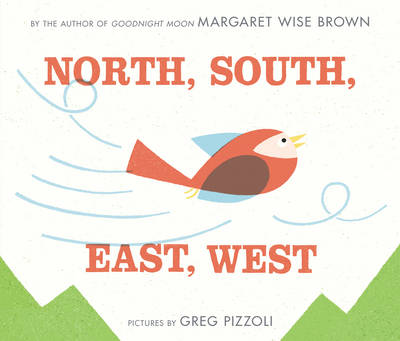 North, South, East, West by Margaret Wise Brown