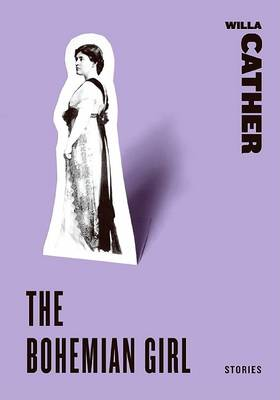 The Bohemian Girl by Willa Cather