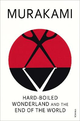Hard-Boiled Wonderland and the End of the World book