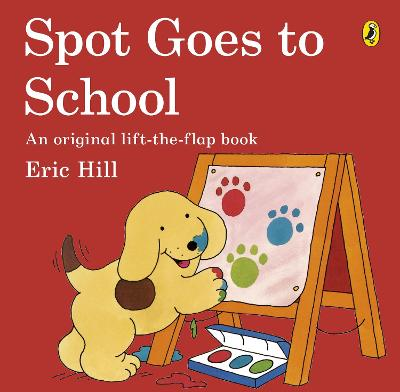 Spot Goes to School by Eric Hill