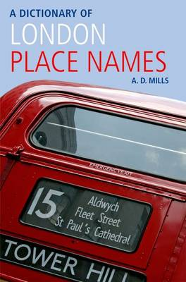 A Dictionary of London Place-Names by A. D. Mills