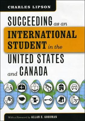 Succeeding as an International Student in the United States and Canada book