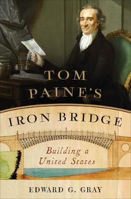 Tom Paine's Iron Bridge book