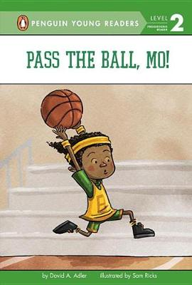 Pass the Ball, Mo! by David A Adler