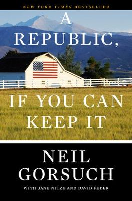 A Republic, If You Can Keep It book