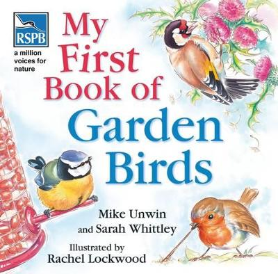 RSPB My First Book of Garden Birds by Mike Unwin