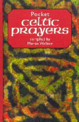 Pocket Celtic Prayers by Wallace Martin
