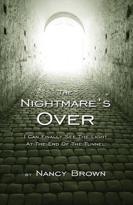 The Nightmare's Over by Nancy Brown