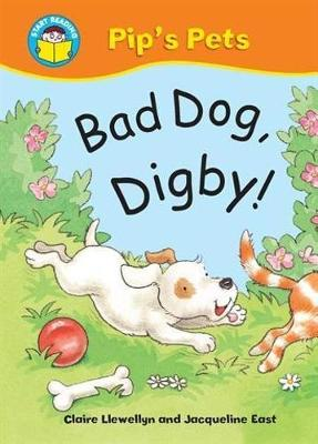 Start Reading: Pip's Pets: Bad Dog, Digby! book