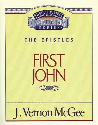 1 John by Dr J Vernon McGee