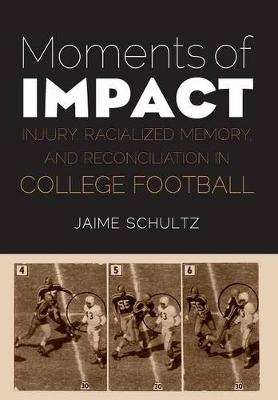 Moments of Impact by Jaime Schultz