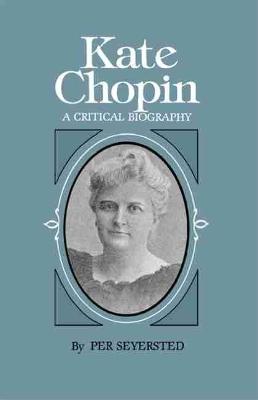 Kate Chopin by P. Seyerstad