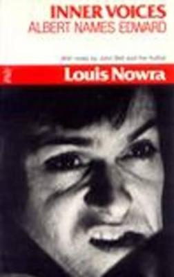 Inner Voices/ Albert Names Edward by Louis Nowra
