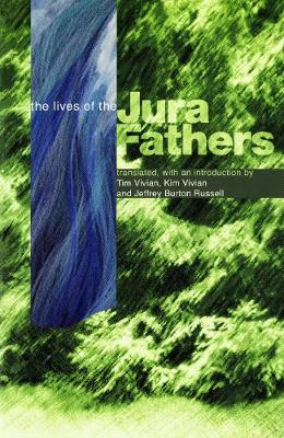 The Life of the Jura Fathers by Tim Vivian