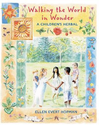Walking the World in Wonder by Ellen Evert Hopman