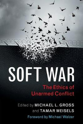 Soft War by Michael L. Gross