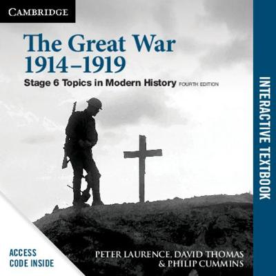 The Great War 1914-1919 4ed Digital (Card): Stage 6 Modern History book