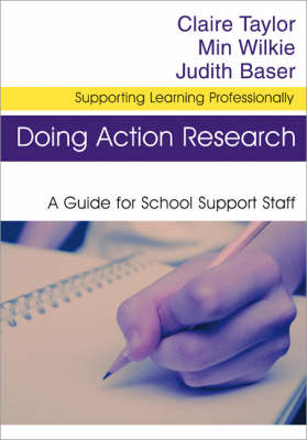Doing Action Research by Claire Taylor