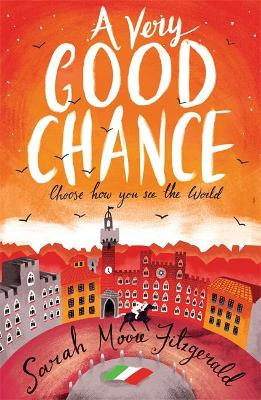 Very Good Chance by Sarah Moore Fitzgerald