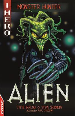 EDGE: I HERO: Monster Hunter: Alien by Steve Skidmore